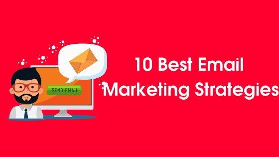 10 Best Email Marketing Strategies