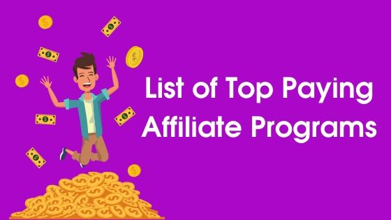 Top Paying Affiliate Programs